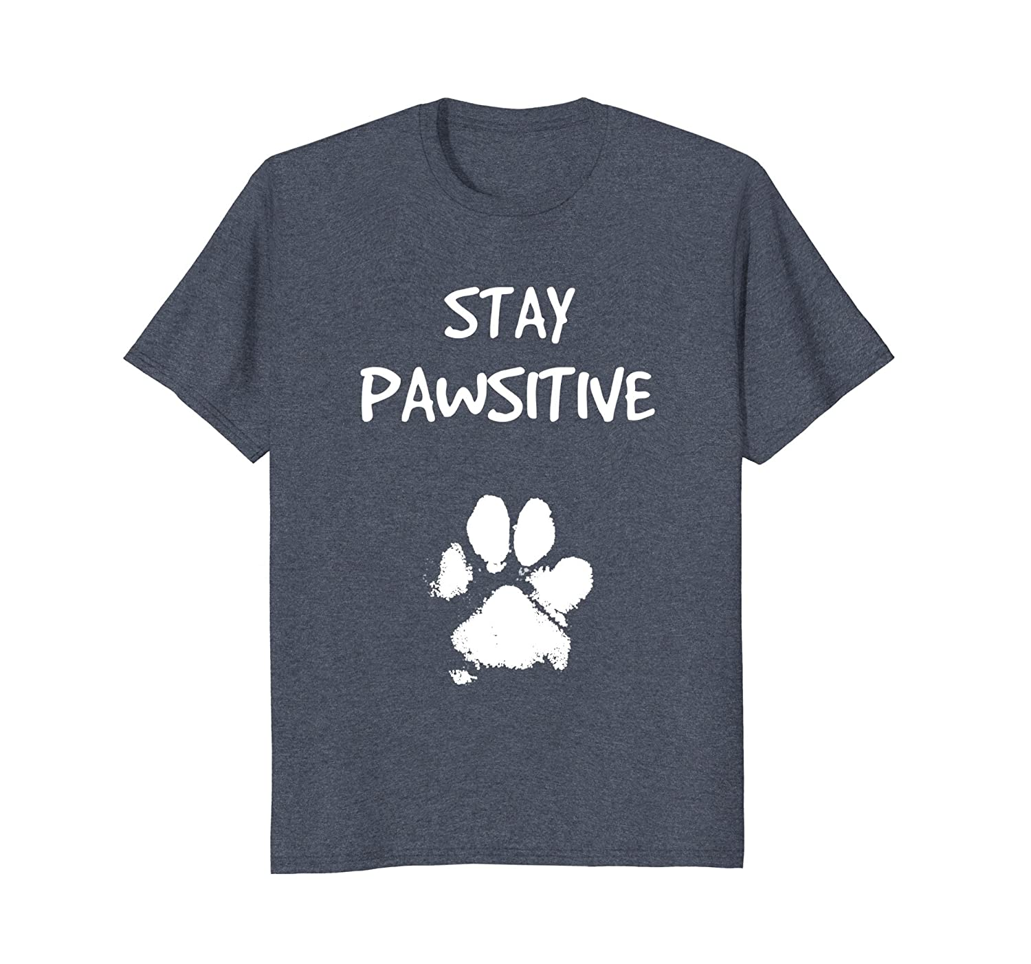 Funny Dog T-Shirt Stay Positive Pun Tee Gifts for Dog Lovers-AZP