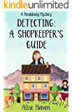 Detecting: A Shopkeeper's Guide