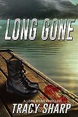 Long Gone (Formerly DOUBLE SHOT): A Leah Ryan/Jane Booker Short Novel Kindle Edition