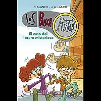 El caso del librero misterioso (Serie Los BuscaPistas 2) (Spanish Edition)