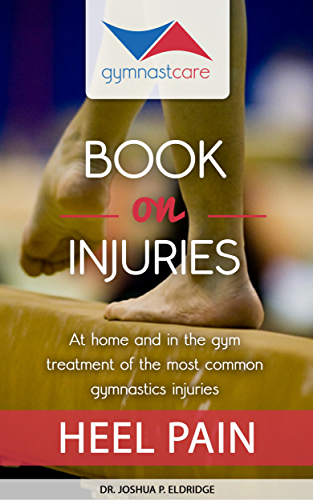 Gymnast Care Book on Injuries; Heel Pain