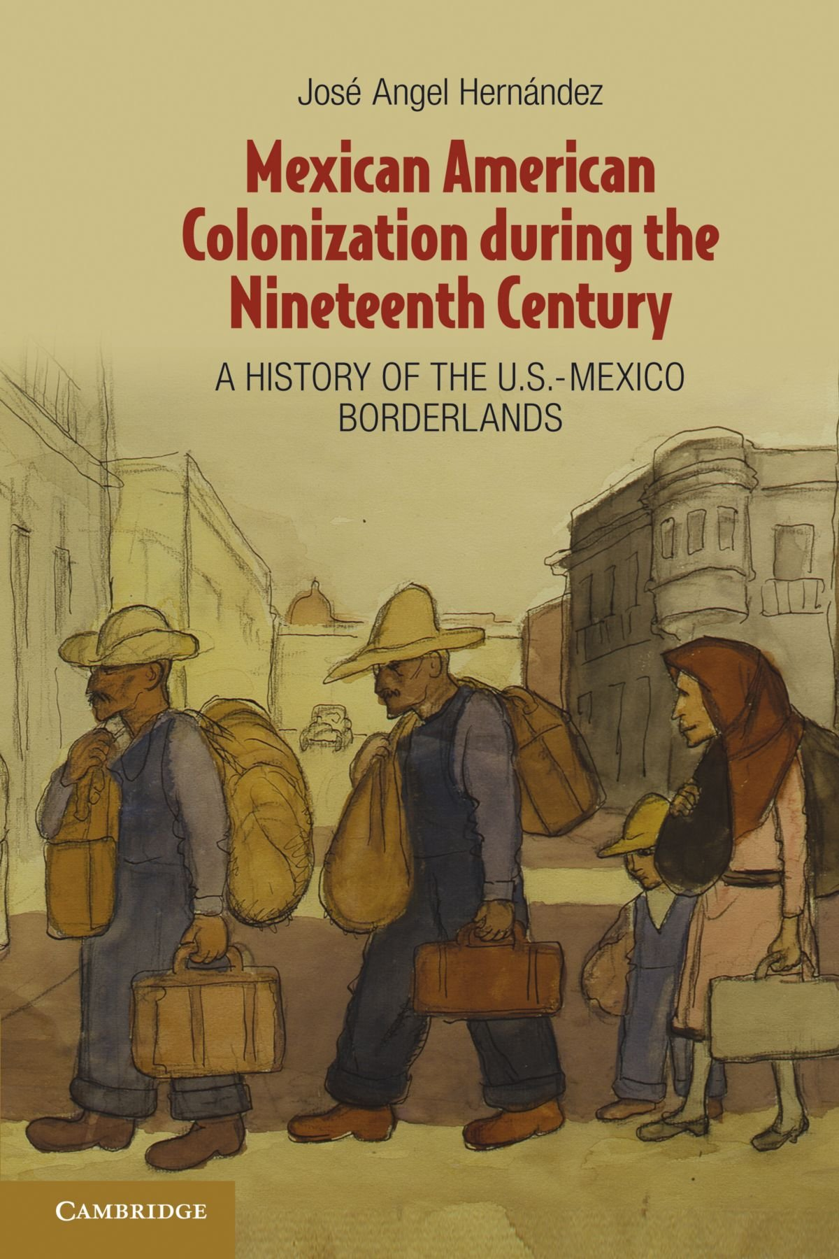Mexican American Colonization during the Nineteenth Century: A History of the U.S.-Mexico Borderlands ebook