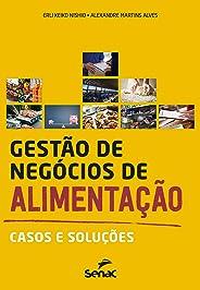 Gestão de negócios de alimentação: casos e soluções