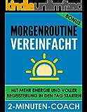 MORGENROUTINE VEREINFACHT - Mit mehr Energie und voller Begeisterung in den Tag starten