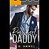 President Daddy: A Dark Daddy Romance (Dark Daddies Book 4)