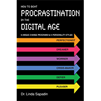 How to Beat Procrastination in the Digital Age (English Edition)