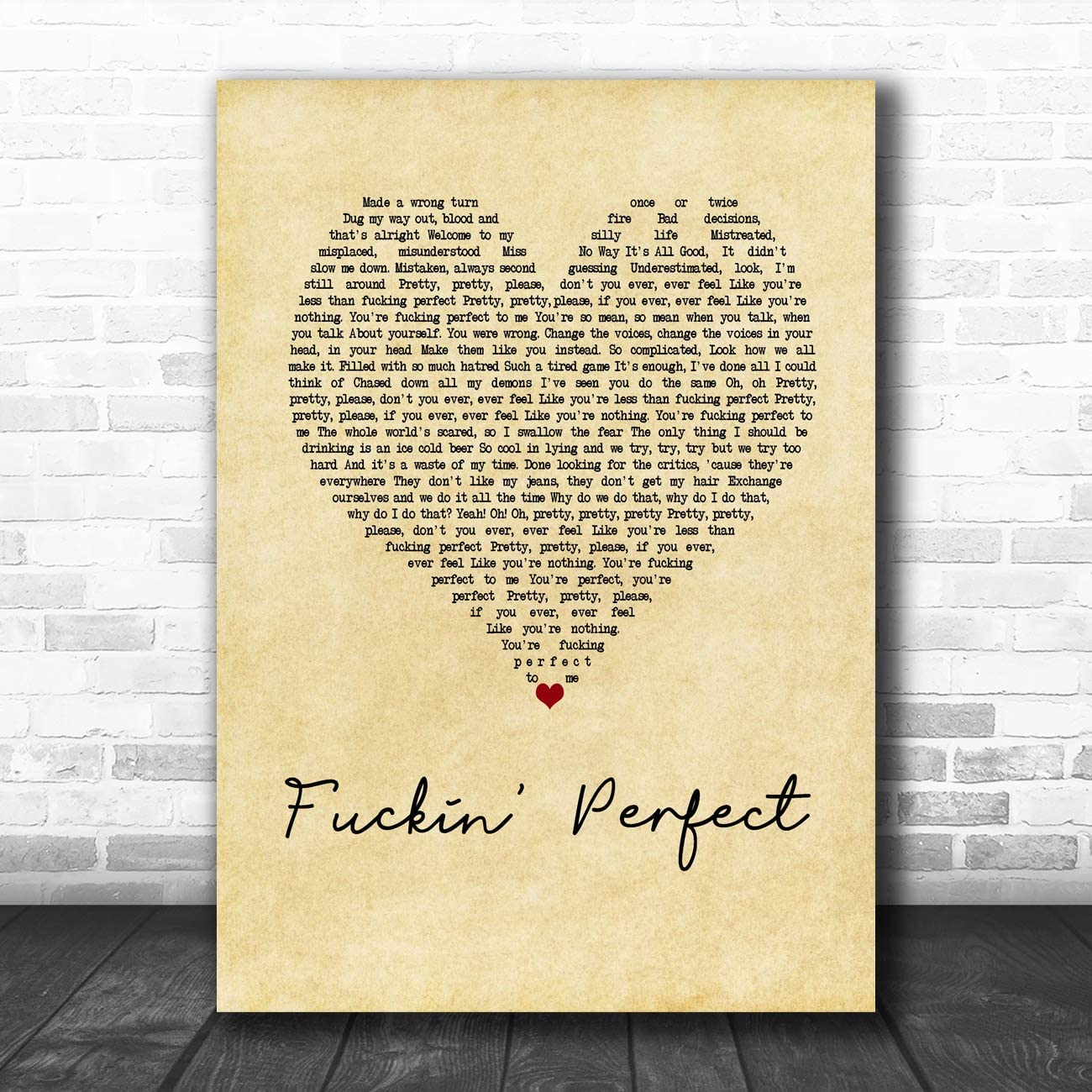 Fuckin/' Perfect Vintage Heart Song Lyric Quote Print