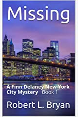 Missing: A Finn Delaney New York City Mystery Book 1 Kindle Edition