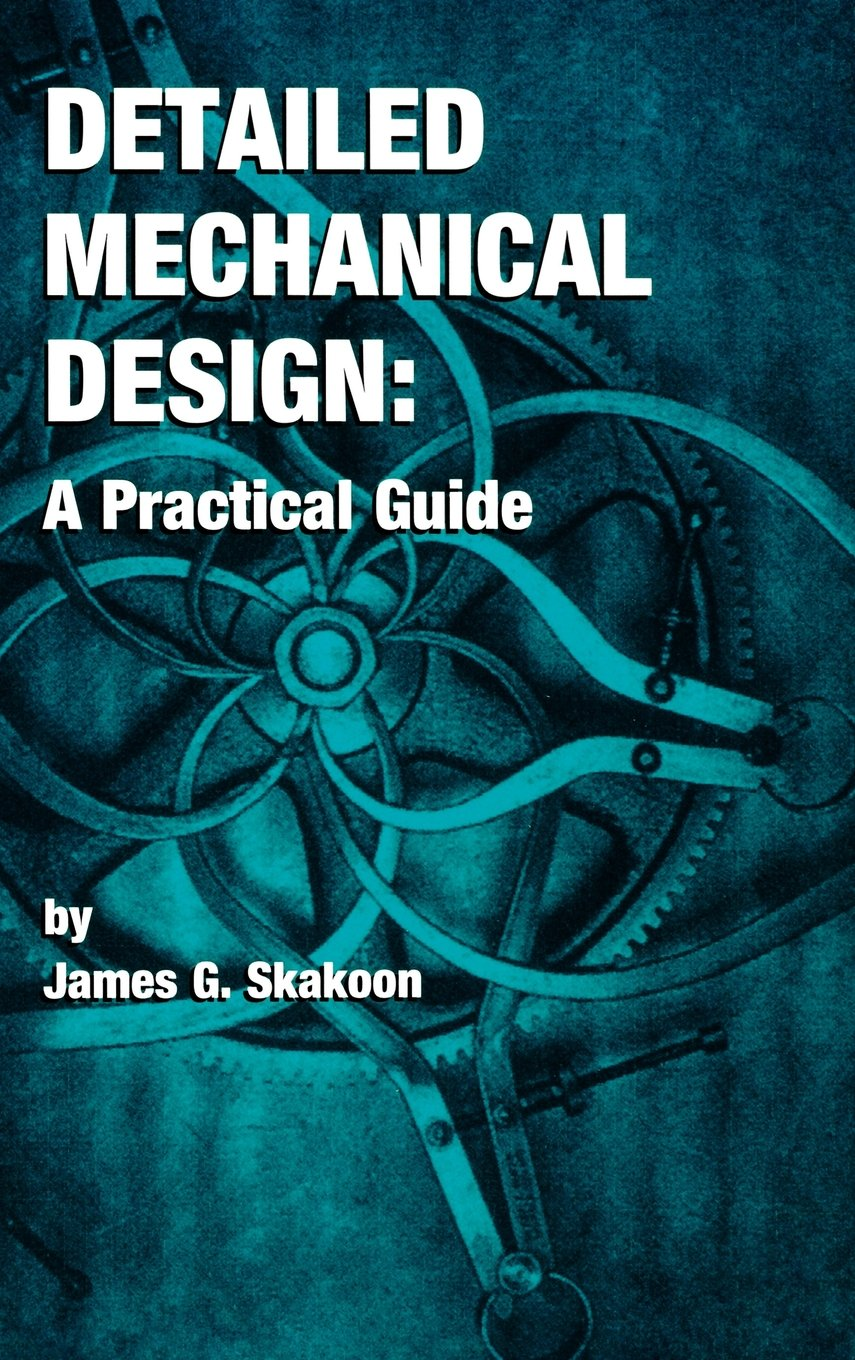 Buy Detailed Mechanical Design: A Practical Guide Book Online at Low ...