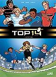 TOP 14 T01 : La Top Team
