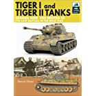 Tiger I and Tiger II Tanks: German Army and Waffen-SS, The Last Battles in the West, 1945 (TankCraft Book 13)