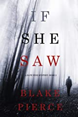 If She Saw (A Kate Wise Mystery—Book 2) Kindle Edition