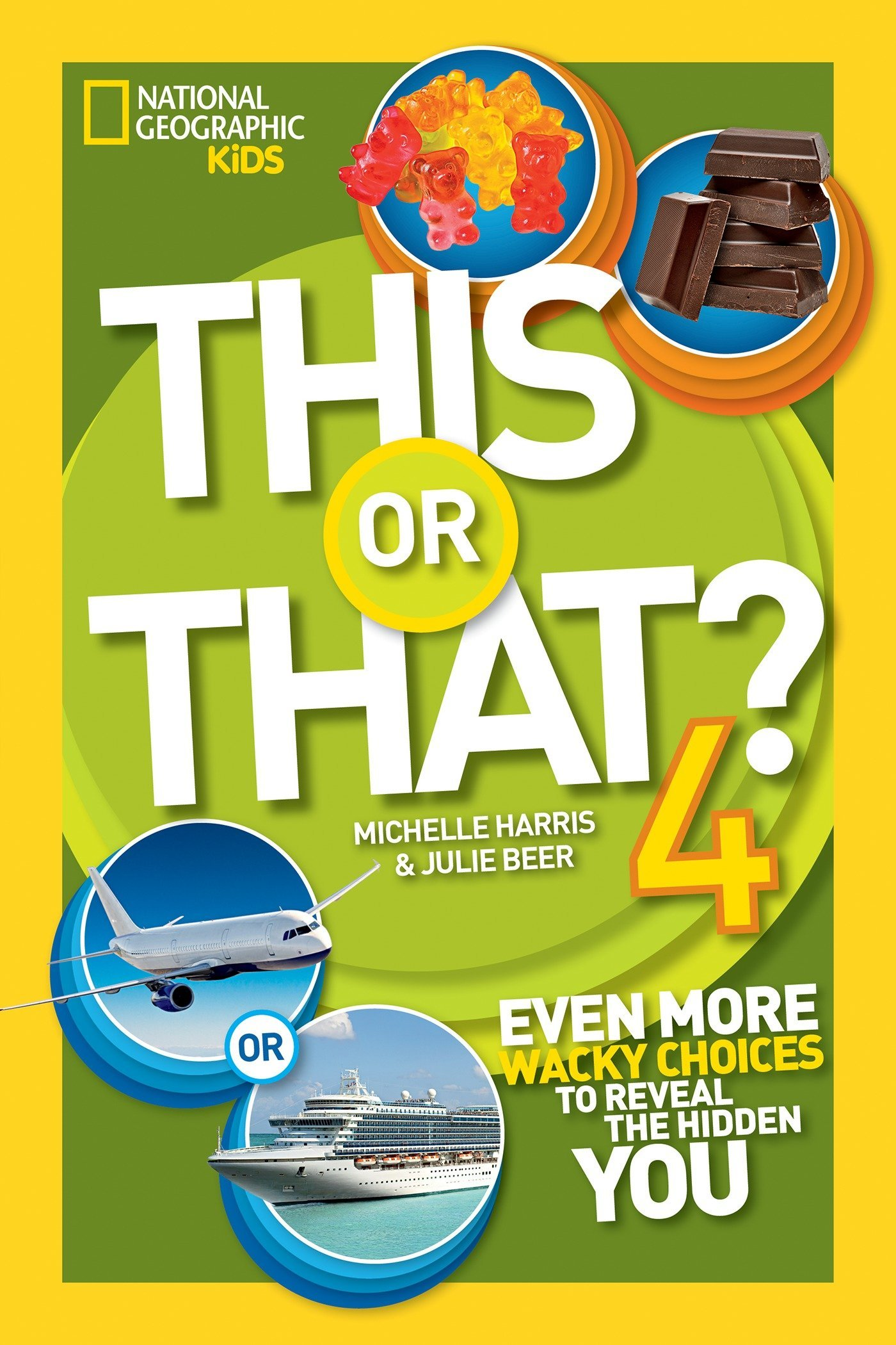 This or That 4: Even More Wacky Choices to Reveal the Hidden You: Beer,  Julie, Harris, Michelle: 9781426323454: Books - Amazon.ca