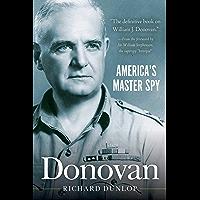 Donovan: America's Master Spy