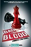 Bad Blood: (The Naturals #4) (Naturals, The)