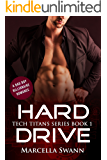 Hard Drive: A Bad Boy Billionaire Romance (Tech Titans Book 1)