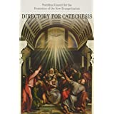 Directory for Catechesis: New Edition