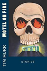 Motel On Fire Kindle Edition