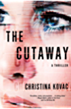The Cutaway: A Thriller