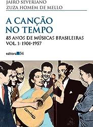 A canção no tempo: 85 anos de músicas brasileiras - 1951-1957: Volume 1