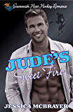 Jude's Sweet Fire: A Savannah Heat Hockey Romance Book 1 (Savannah Heat Hockey Romance Series)