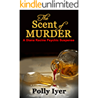 The Scent of Murder (The Diana Racine Psychic Suspense series Book 4)