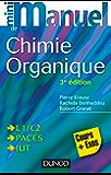 Mini manuel de Chimie organique - 3e édition : Cours + Exercices