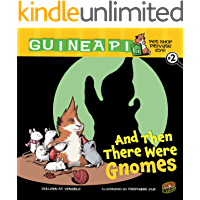 And Then There Were Gnomes: Book 2 (Guinea PIG, Pet Shop Private Eye)