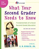 What Your Second Grader Needs to Know (Revised and Updated): Fundamentals of a Good Second-Grade Education (The Core…
