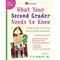What Your Second Grader Needs to Know (Revised and Updated): Fundamentals of a Good Second-Grade Education (The Core Knowledge Series)