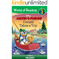 World of Reading Mickey & Friends:  Donald Takes a Trip: A Disney Reader (Level 1) (World of Reading (eBook))