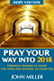 Pray Your Way Into 2018 (Hope Edition): Powerful Prayers to Cause the Times and Seasons to Favor You (English Edition)