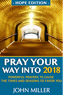 Pray your way into 2018 and Prosperity Night - Kindle edition by Dr
