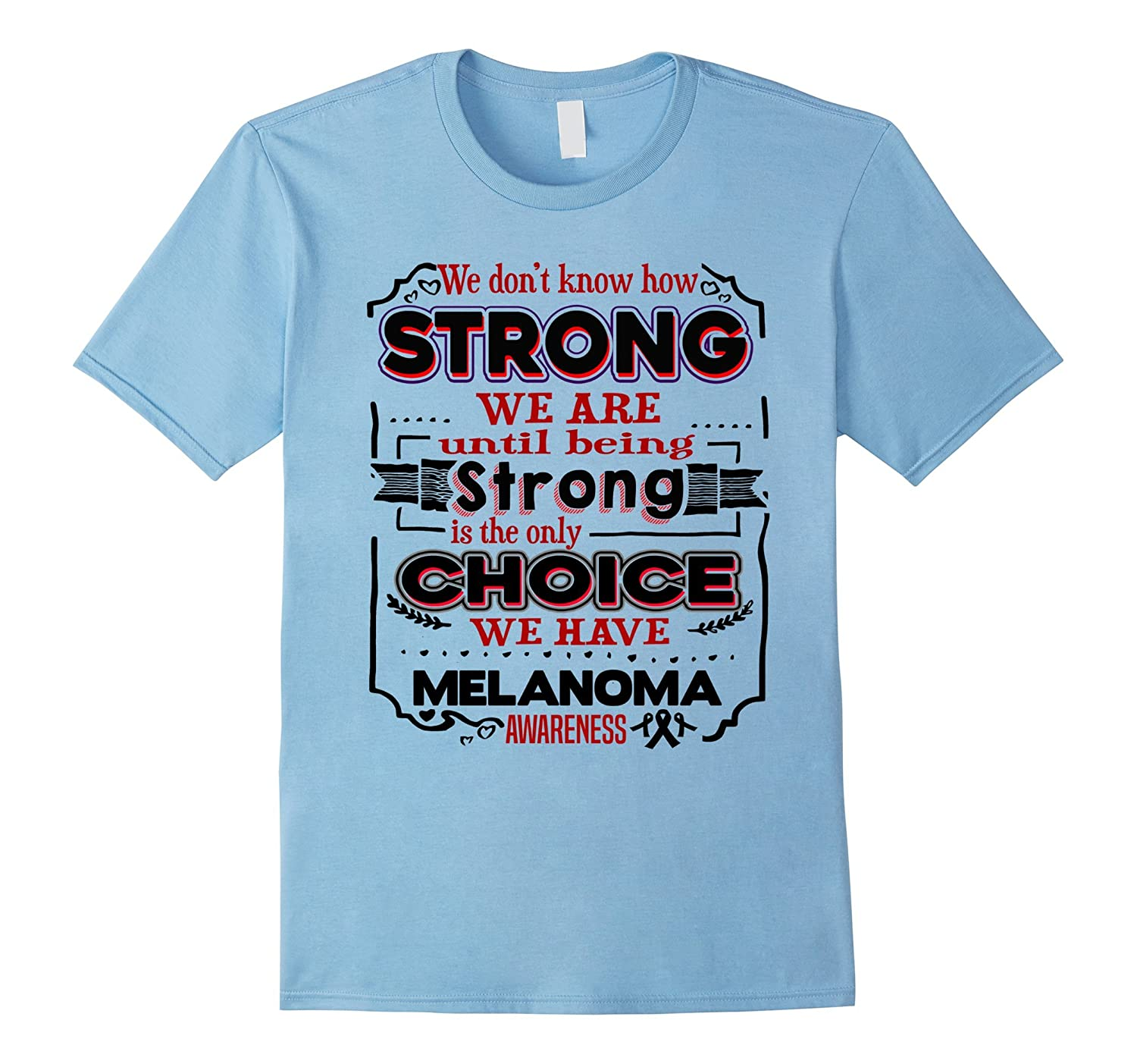 We dont know how Strong we are - Melanoma Awareness-Vaci