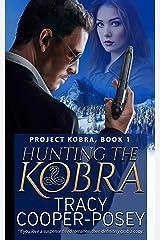 Hunting The Kobra (Project Kobra Book 1) Kindle Edition