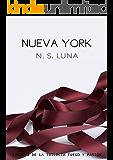 Nueva York (Trilogía Fuego y Pasión nº 1)