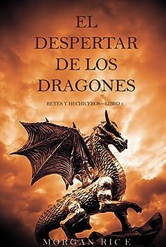 El Despertar de los Dragones (Reyes y Hechiceros-Libro 1) (Spanish Edition)