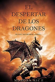 El Despertar de los Dragones (Reyes y Hechiceros—Libro 1) (Spanish Edition
