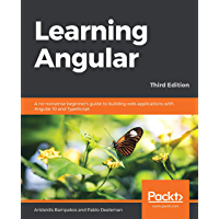 Learning Angular: A no-nonsense beginner's guide to building web applications with Angular 10 and TypeScript, 3rd…