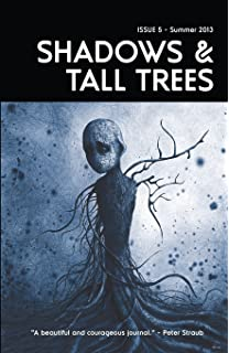 Shadows tall trees 7 alison moore brian evenson michael kelly shadows tall trees 5 fandeluxe Images
