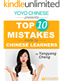 Learn Chinese with Yangyang Series: Top 10 Mistakes Made by Chinese Learners and Tips on How to Correct Them