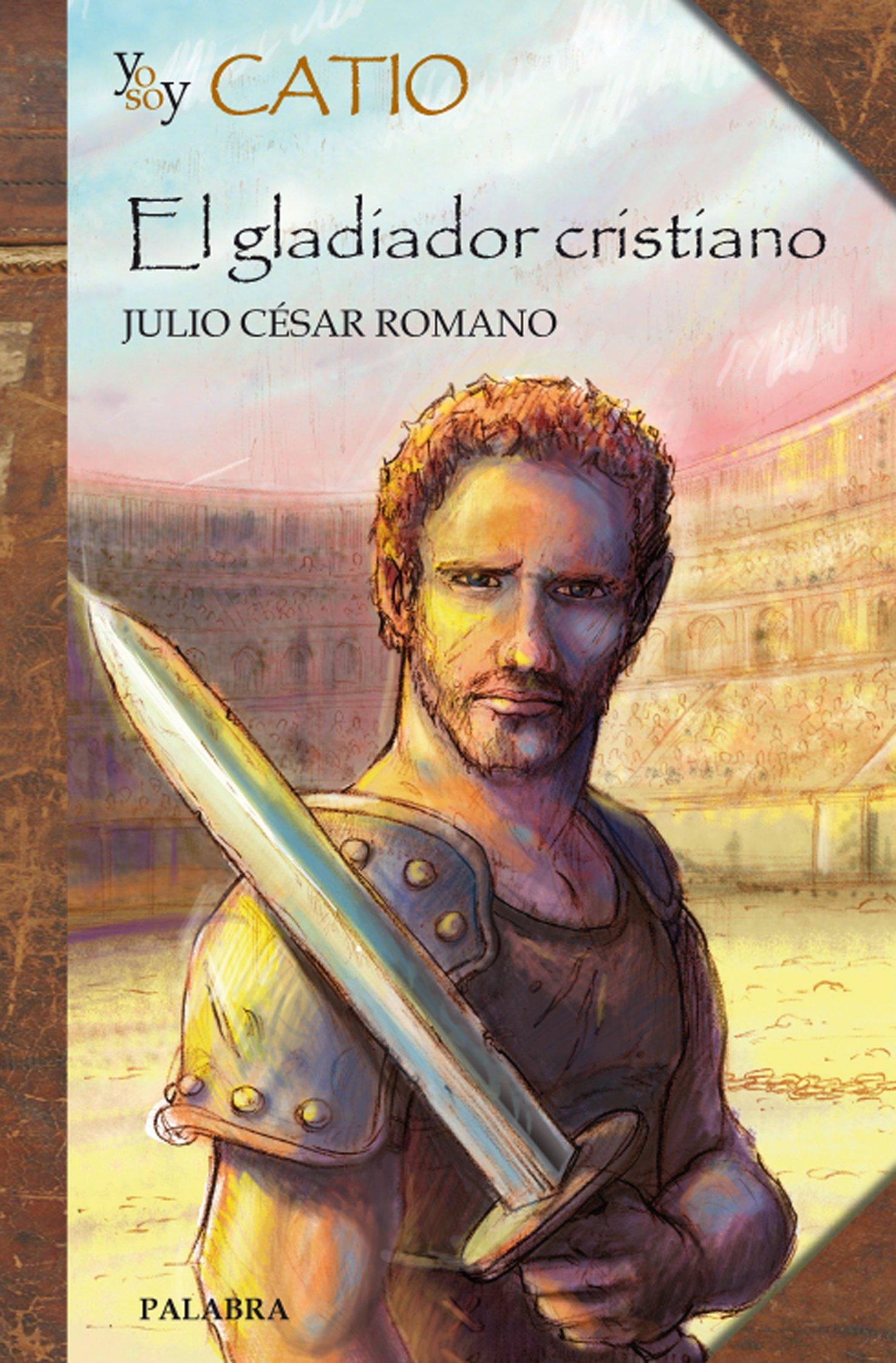 Yo soy Catio (Biografías juveniles): Amazon.es: Julio César Romano: Libros