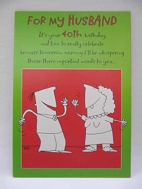 HALLMARK FUNNY THOSE 3 IMPORTANT WORDS HUSBAND 40TH BIRTHDAY GREETING CARD