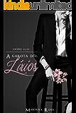 A Garota dos Lírios ( Série: Entre elas, Volume 1) (Portuguese Edition)