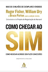 Como chegar ao sim: Como negociar acordos sem fazer concessões (Portuguese Edition) Kindle Edition