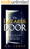 The Lazarus Door: Who would choose a door over a man like him?