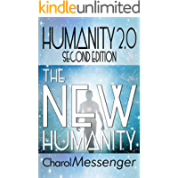 HUMANITY 2.0: The New Humanity