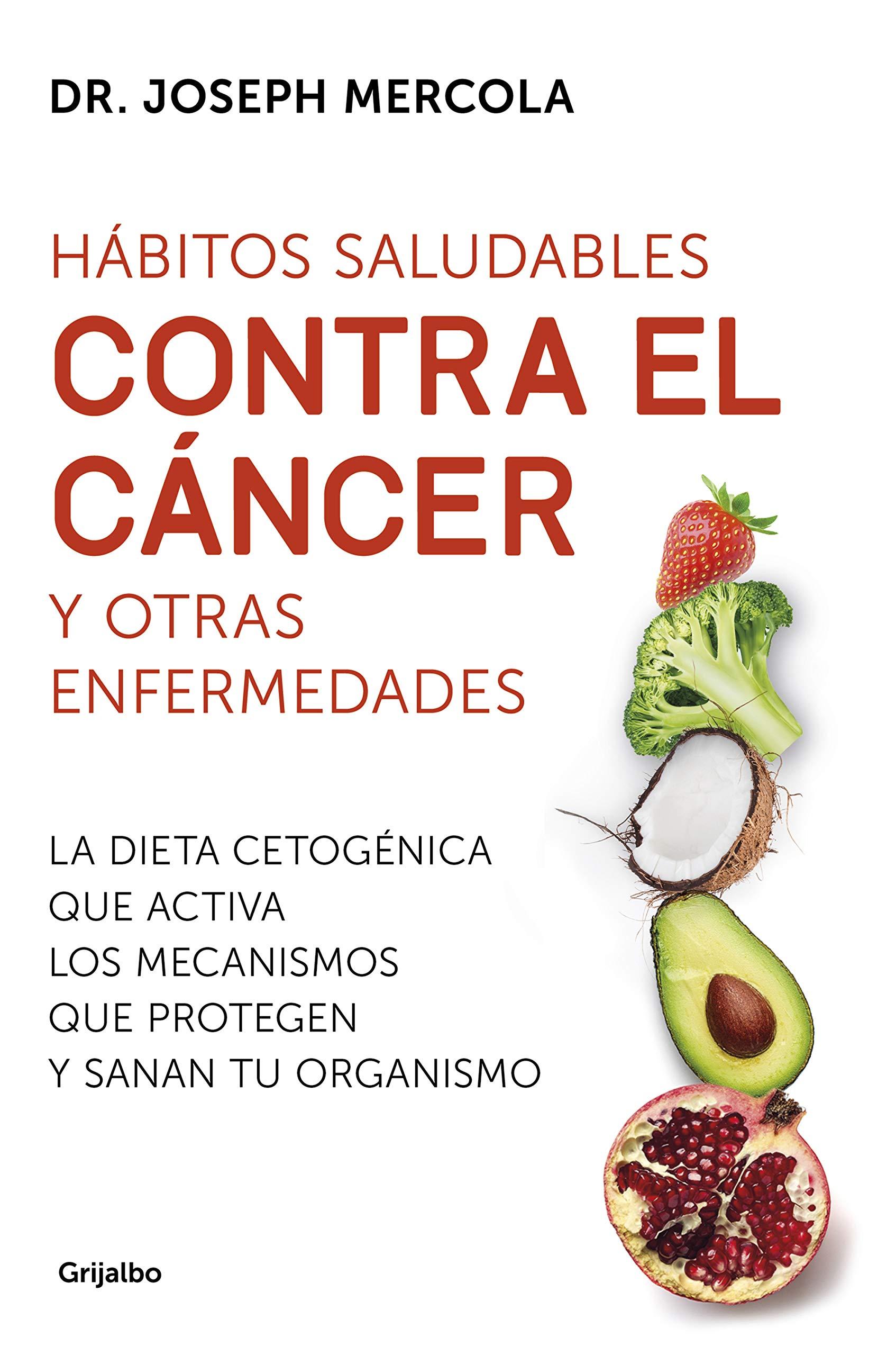 Hábitos saludables contra el cáncer y otras enfermedades: La ...