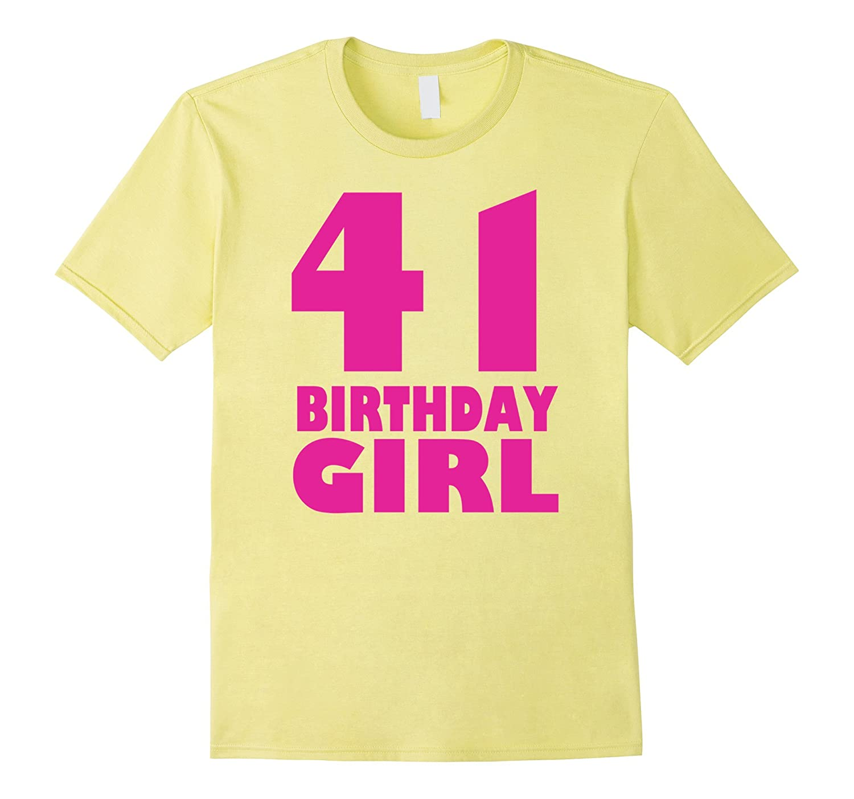 Women's 41th Birthday Girl 1976 Pink Funny T-Shirt