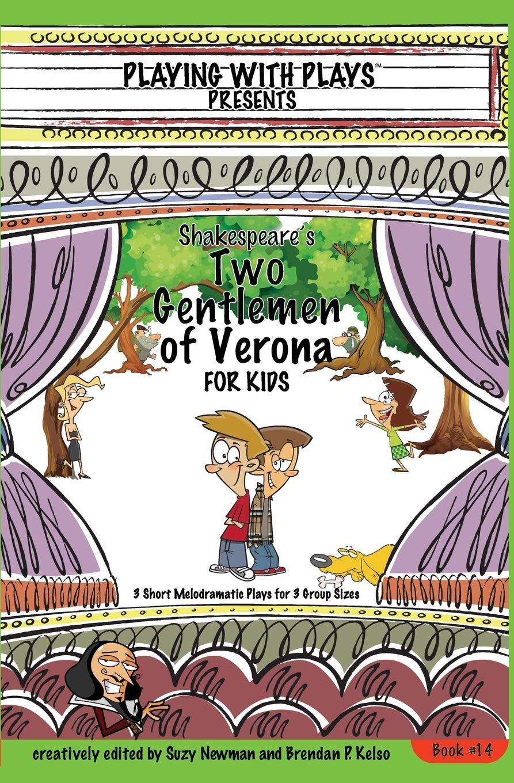 Shakespeares Two Gentlemen of Verona for Kids: 3 Short ...